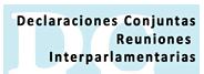 Declaraciones Conjuntas Reuniones Interparlamentarias