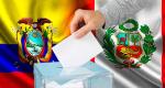 Elecciones presidenciales en Ecuador y en Perú