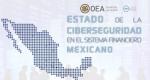 """Resumen del reporte """"Estado de la ciberseguridad en el sistema financiero"""