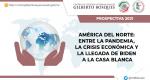 América del Norte: entre la pandemia, la crisis económica y la llegada de Biden a la Casa Blanca