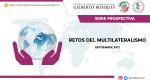 Prospectiva 2021. Retos del Multilateralismo