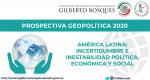 América Latina: incertidumbre e inestabilidad política, económica y social