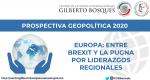 Europa: entre Brexit y la pugna por liderazgos regionales