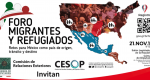 Foro Migrantes y Refugiados: Retos para México como país de origen, tránsito y destino; Cámara de Diputados