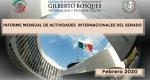 Informe Mensual de la Actividad Internacional del Senado-Febrero 2020