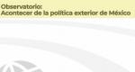 Observatorio de Política Exterior No. 39. Reporte Julio-Agosto 2018